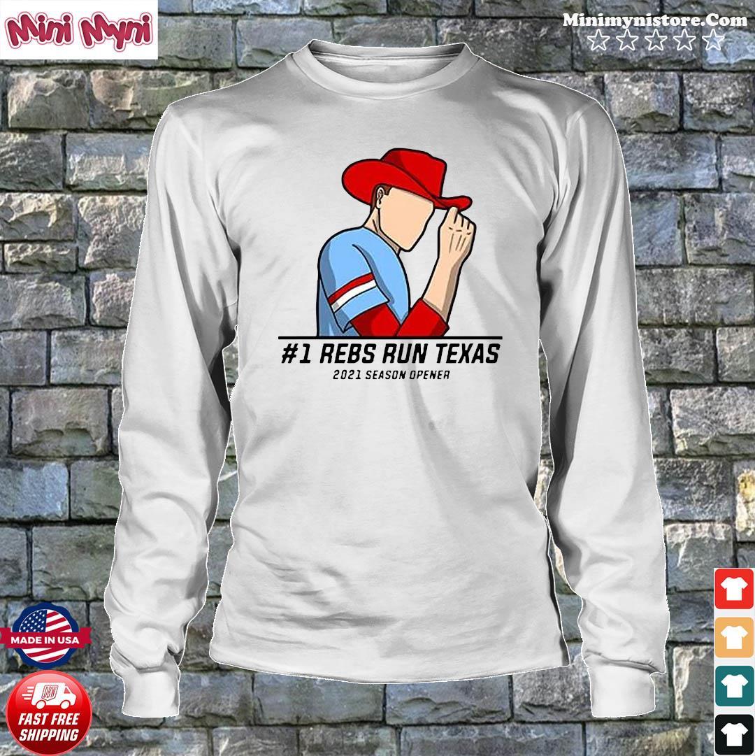 #1 Reps Run Texas 2021 Season Opener Shirt Longsweater