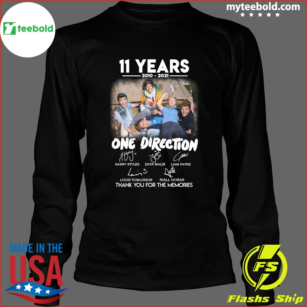 11 Years 2010 2021 Of One Direction Movie Signatures Thanks For The Memories Shirt Long Sleeve