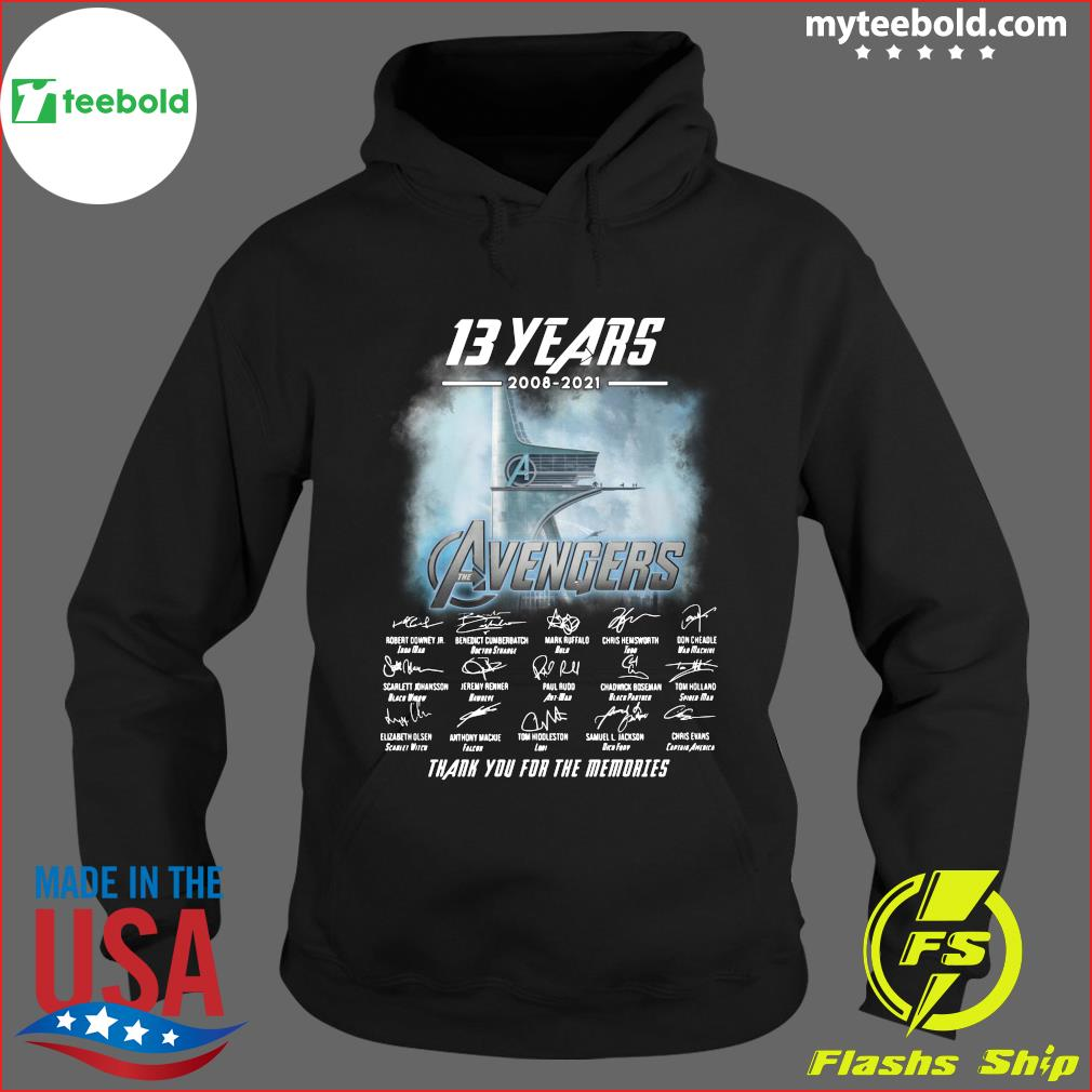 13 Years Of Avengers 2008 2021 Thank You For The Memories Signatures Shirt Hoodie