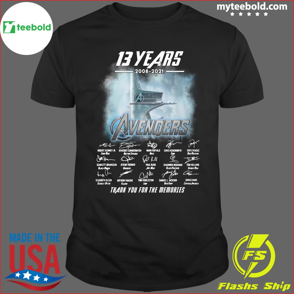 13 Years Of Avengers 2008 2021 Thank You For The Memories Signatures Shirt