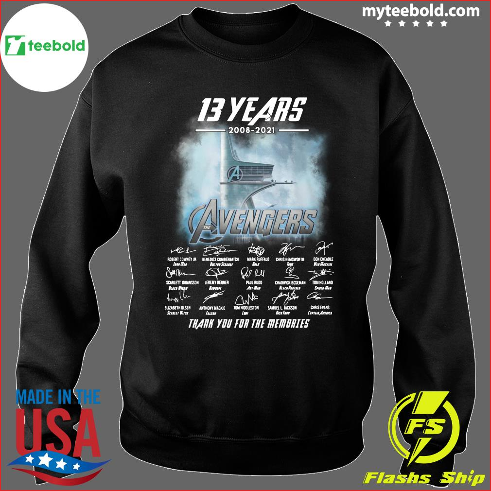 13 Years Of Avengers 2008 2021 Thank You For The Memories Signatures Shirt Sweater