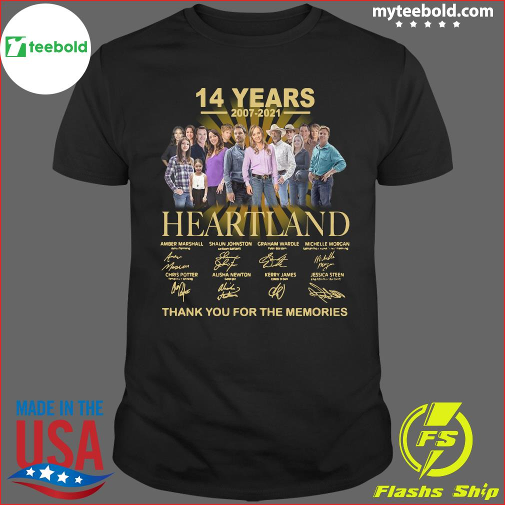 14 Years Of Heartland 2007 2021 Thank You For The Memories Signatures Shirt