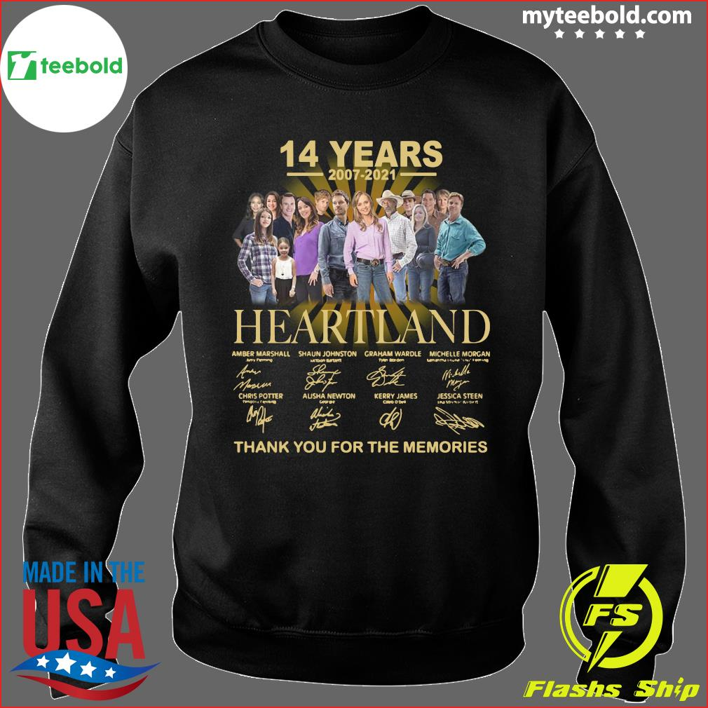 14 Years Of Heartland 2007 2021 Thank You For The Memories Signatures Shirt Sweater