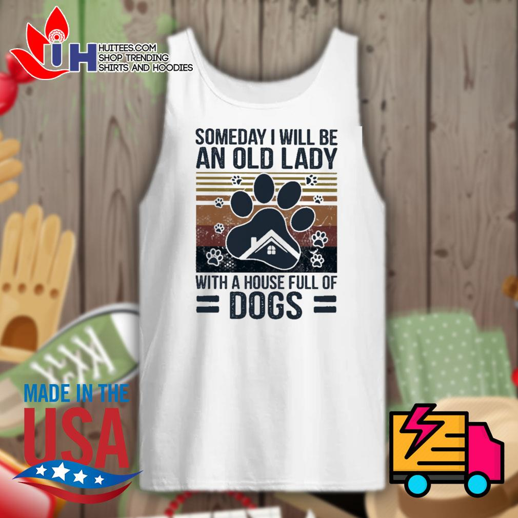 Someday I will be an old lady with a house full of Dogs Vintage s Tank-top