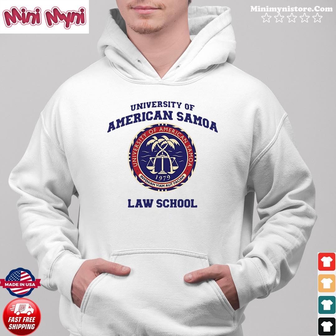 University Of American Samoa Law School Shirt Hoodie