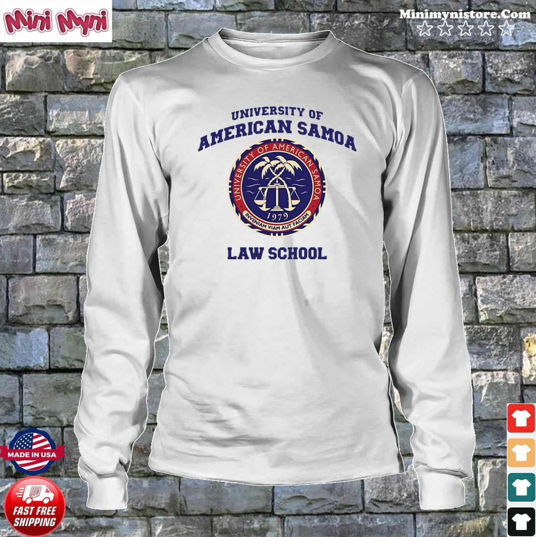 University Of American Samoa Law School Shirt Longsweater