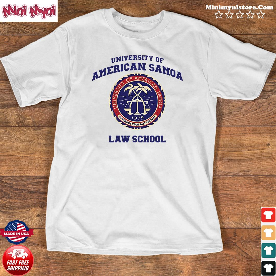 University Of American Samoa Law School Shirt Shirt