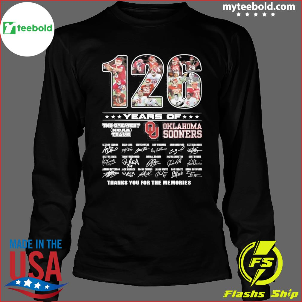 126 Years Of The Greatest NCAA Teams Oklahoma Sooners Signatures Thank You For The Memories Shirt Long Sleeve