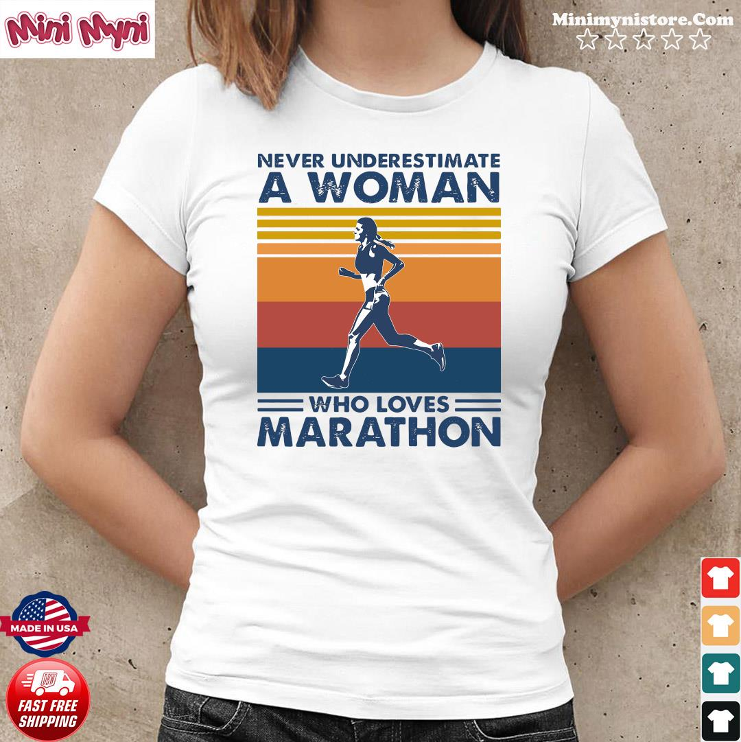 Official Never Underestimate A Woman Who Loves Marathon Vintage Shirt