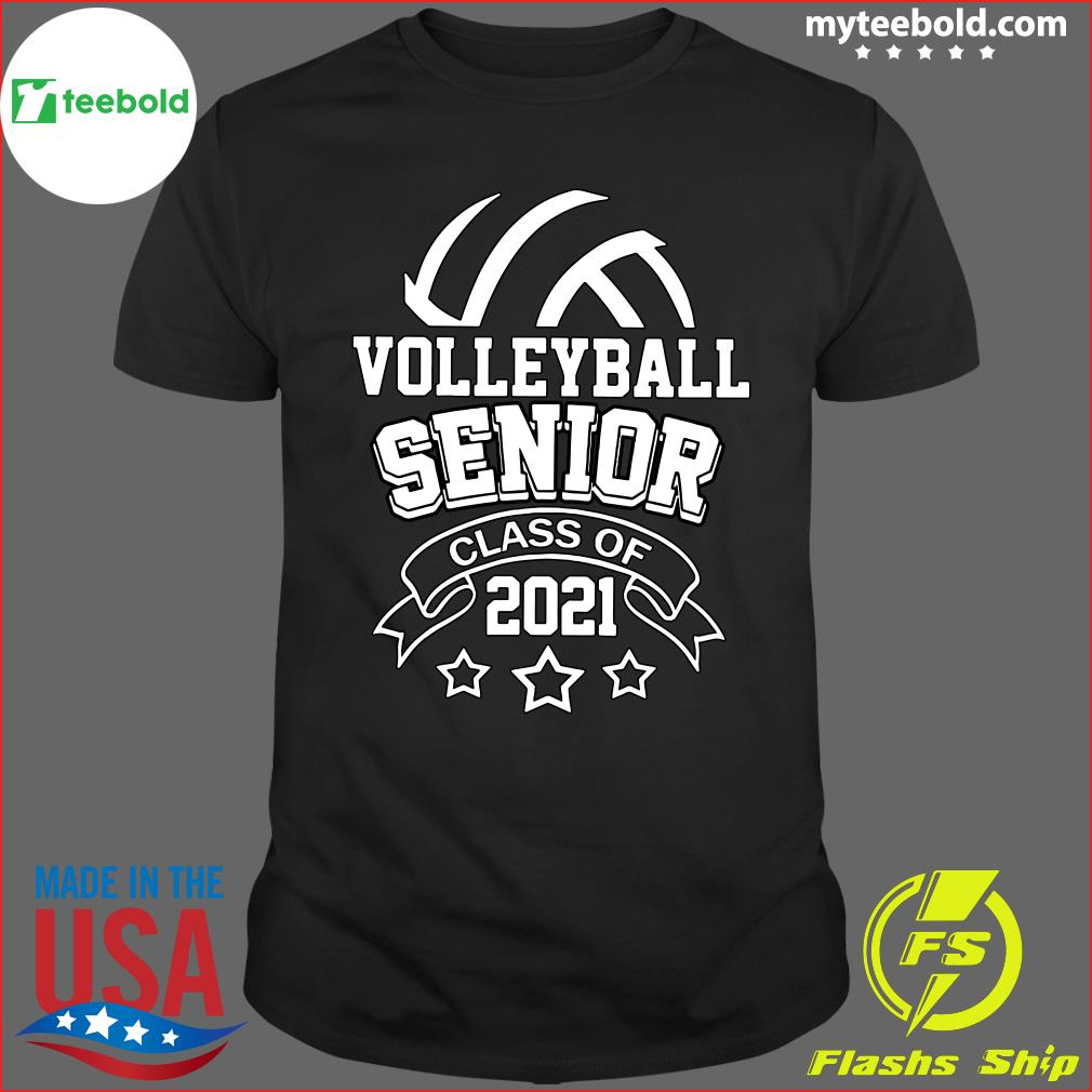 Volleyball Senior Class Of 2021 Shirt