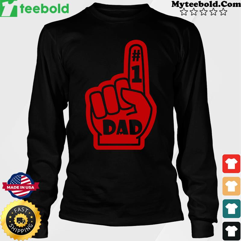 #1 Dad Number One Father's Day Shirt LongSlee