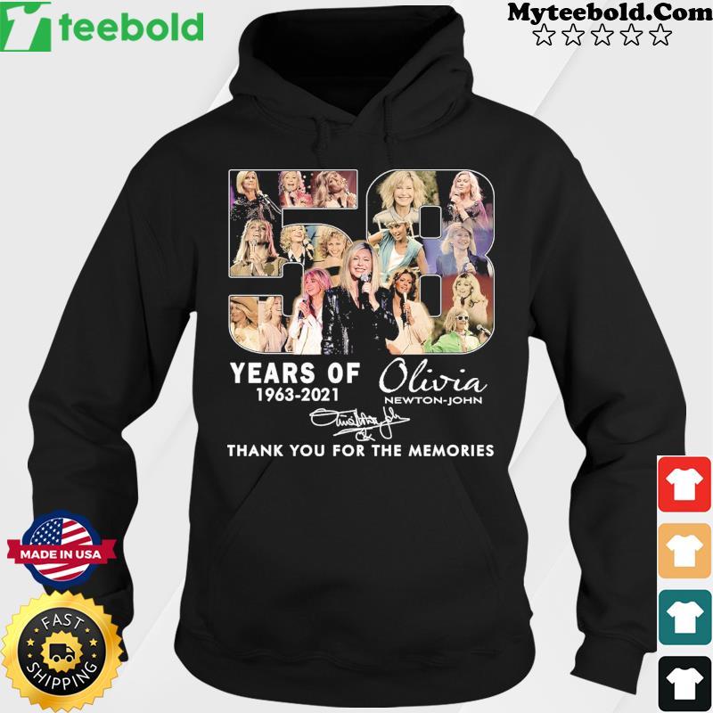 58 Years Of Olivia Newton-john 1963 2021 Thank You For The Memories Signature Shirt Hoodie