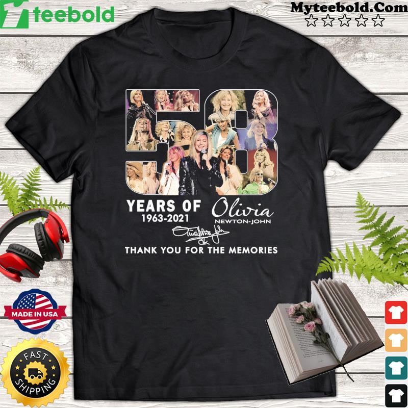 58 Years Of Olivia Newton-john 1963 2021 Thank You For The Memories Signature Shirt