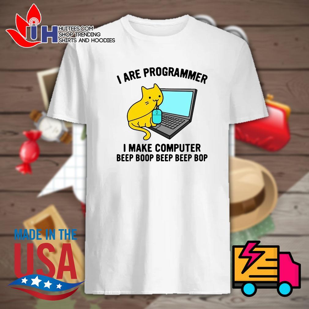 Cat I are programmer I make computer beep boop beep beep bop shirt