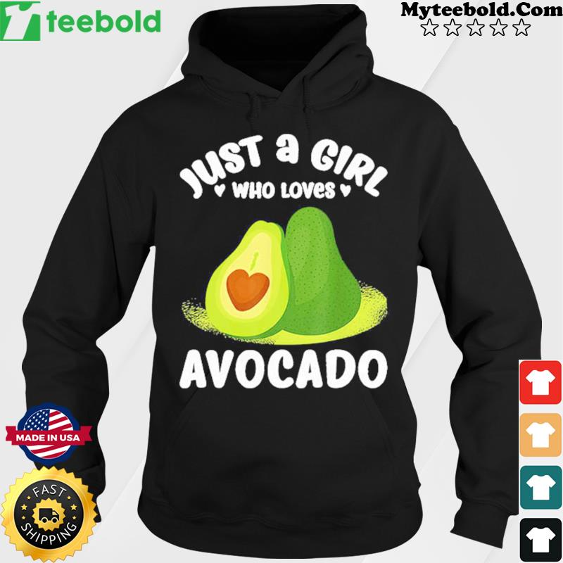 Just A Girl Who Love Avocado 2021 Shirt Hoodie