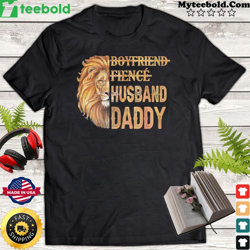 Lion Boyfriend Fience Husband Daddy Classic Shirt