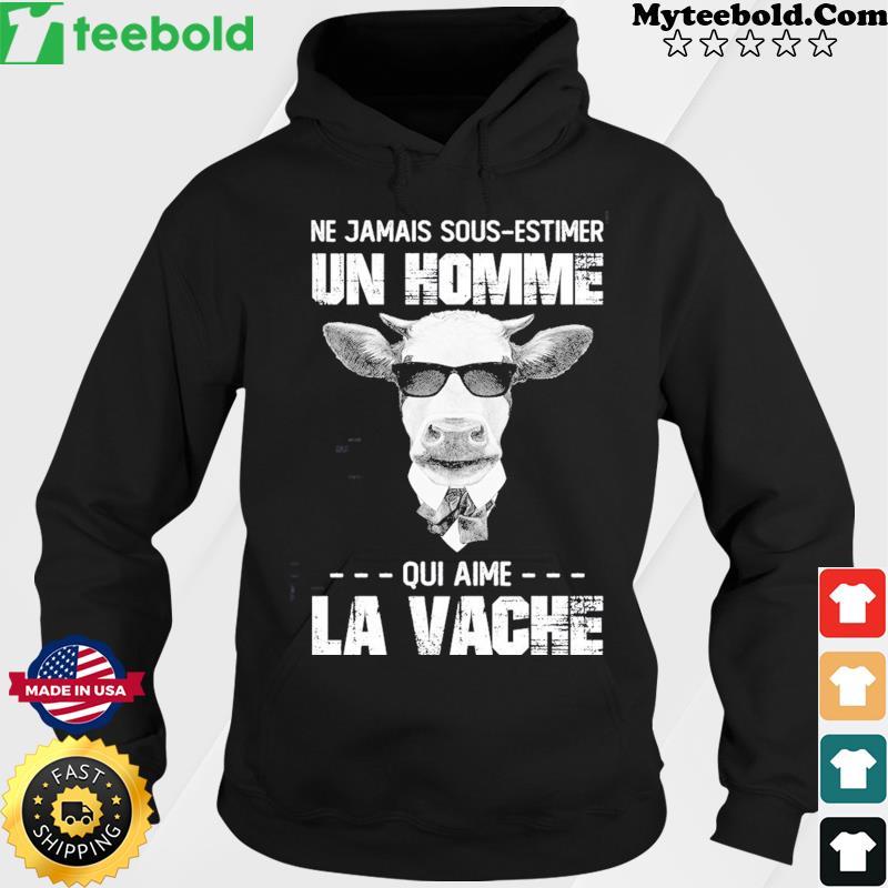 Ne Jamais Sous-estimer Un Homme Qui Aime La Vache Shirt Hoodie