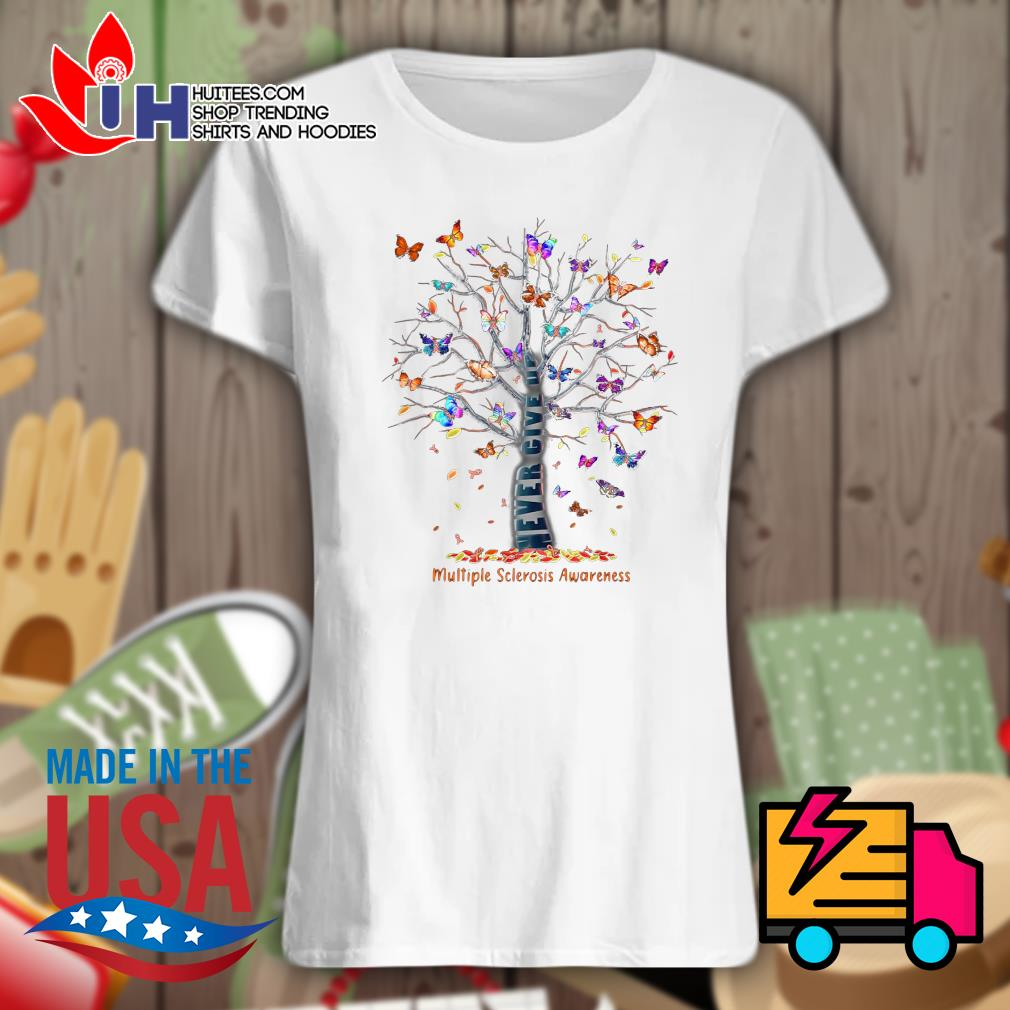 Butterfly Tree never give up multiple sclerosis awareness s Ladies t-shirt