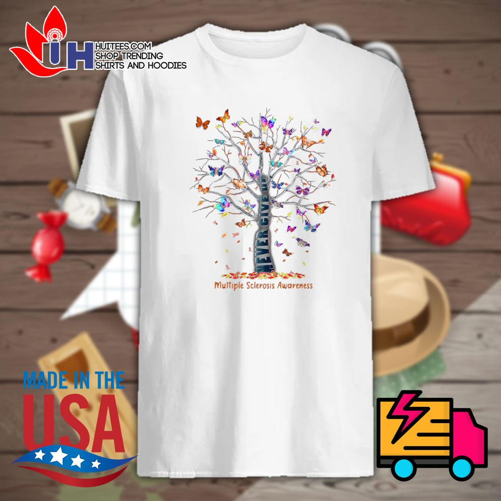 Butterfly Tree never give up multiple sclerosis awareness shirt