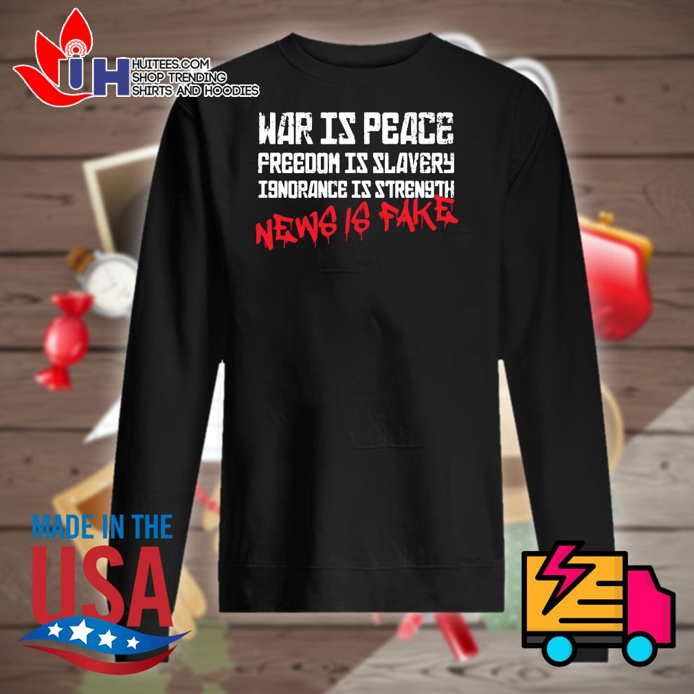War is peace freedom is slavery ignorance is strength news is fake s Sweater
