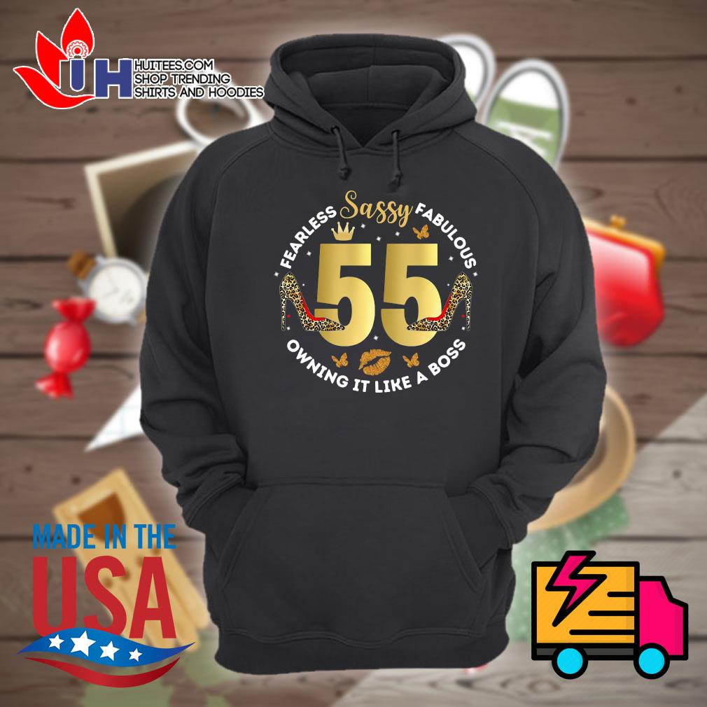Sassy 55 Fearless Fabulous owning it like a boss s Hoodie