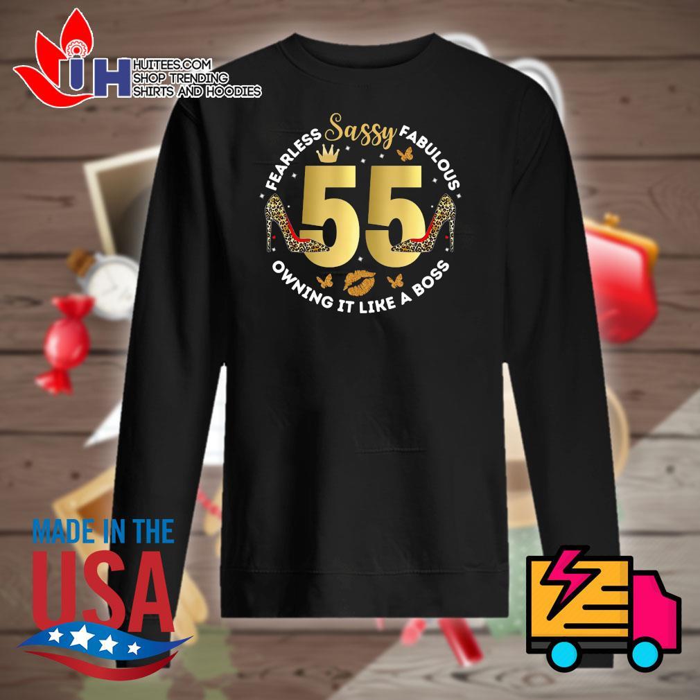 Sassy 55 Fearless Fabulous owning it like a boss s Sweater