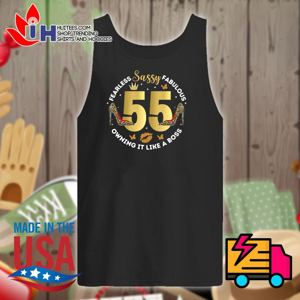 Sassy 55 Fearless Fabulous owning it like a boss s Tank-top