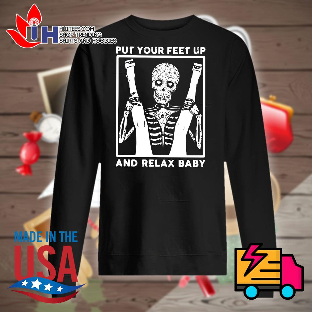 Skeleton put your feet up and relax baby s Sweater