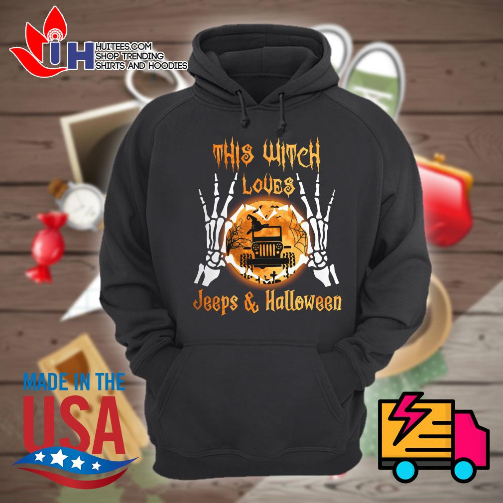 Skeleton this witch loves Jeeps and Halloween s Hoodie