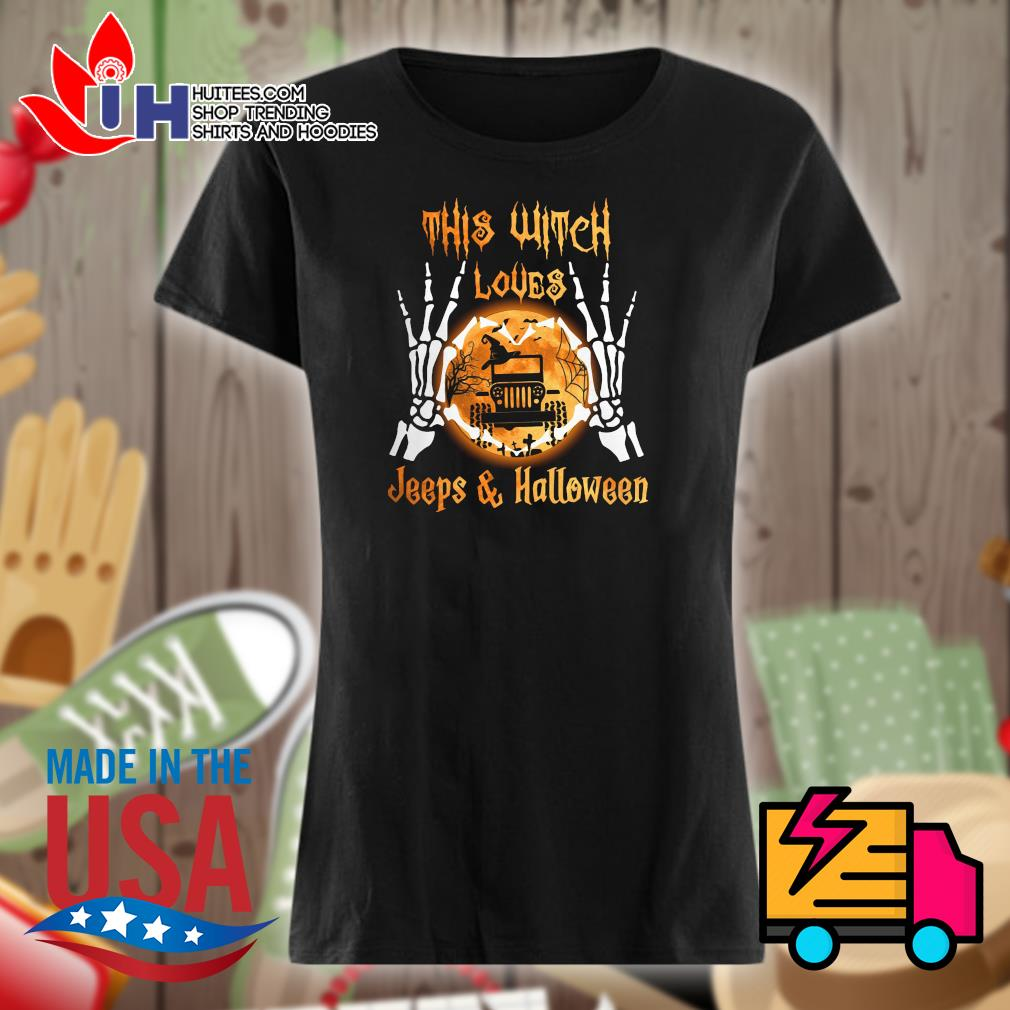 Skeleton this witch loves Jeeps and Halloween s Ladies t-shirt