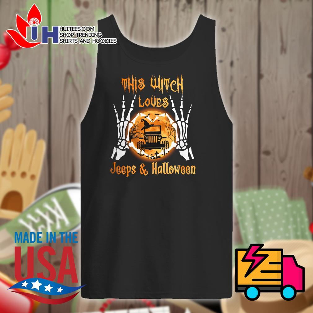 Skeleton this witch loves Jeeps and Halloween s Tank-top