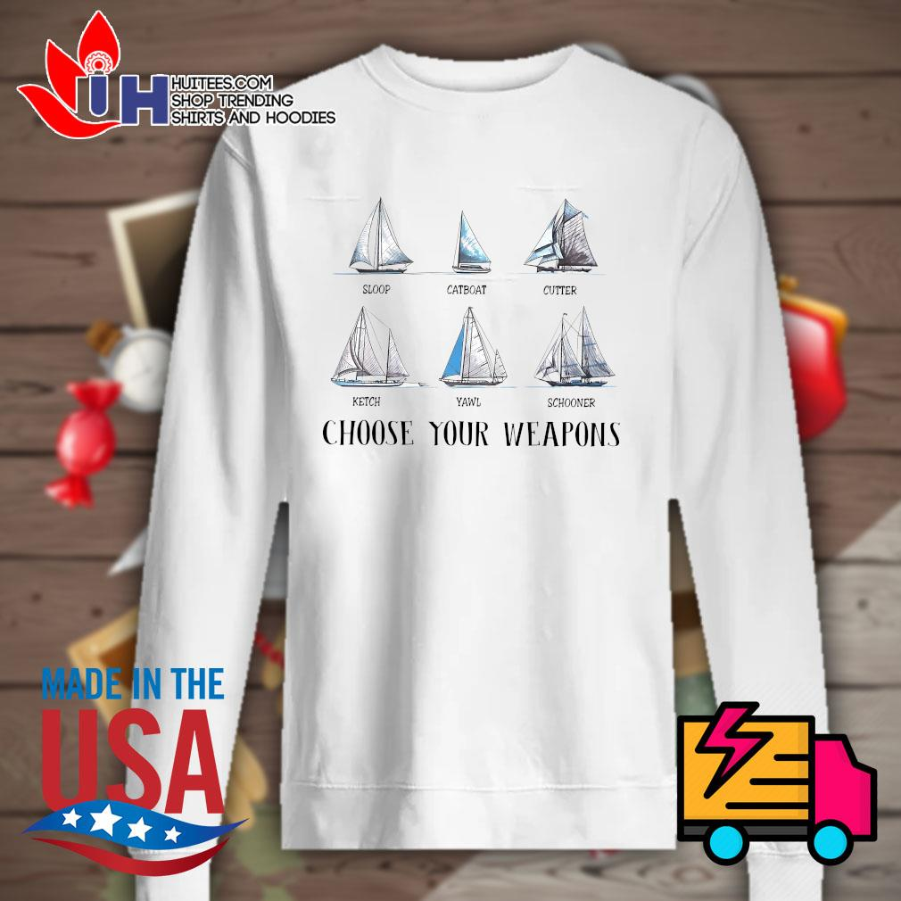 Sloop Catboat Cutter Ketch Yawl Schooner choose your weapons s Sweater