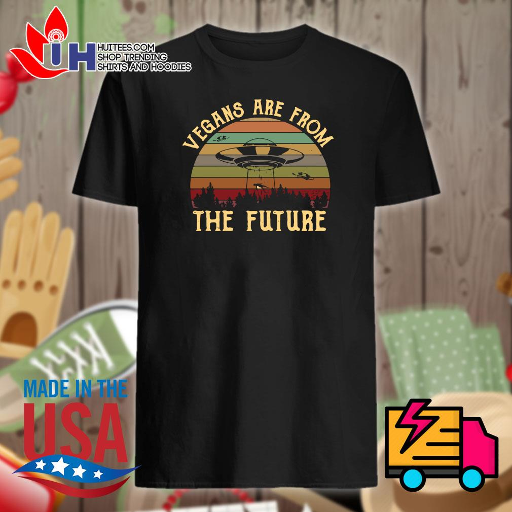 Vegans are from the future Vintage shirt