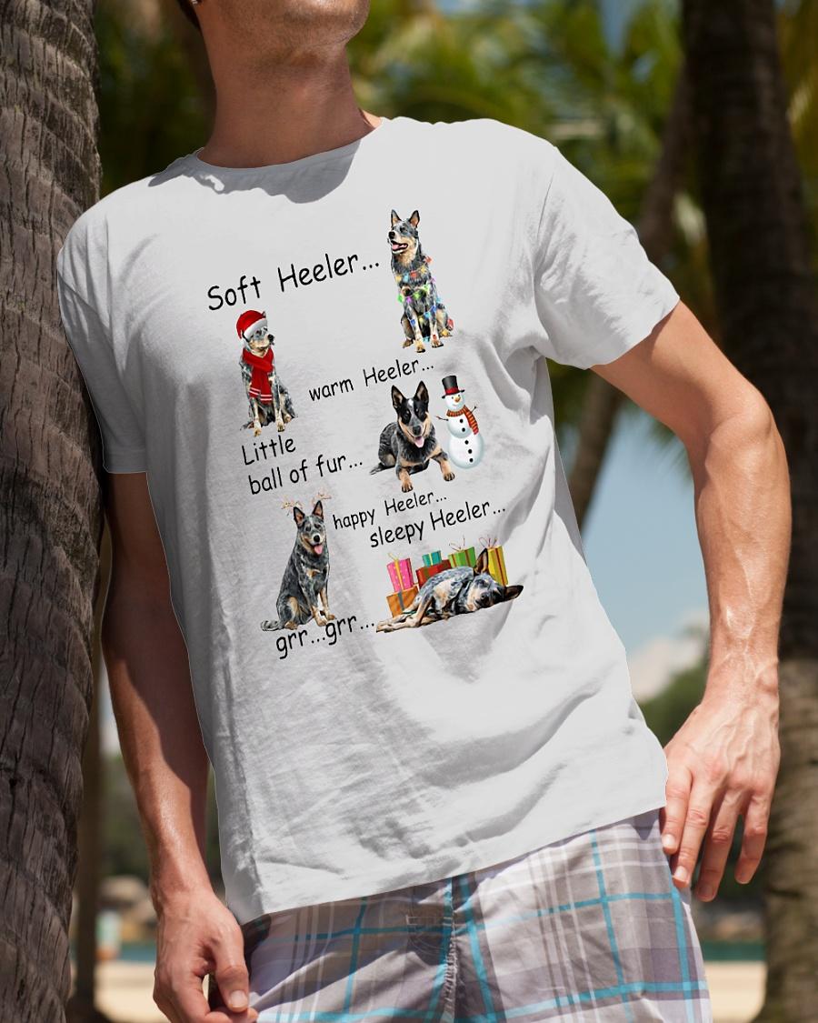 Soft heeler warm heeler little ball of fur happy heeler sleepy heeler shirt