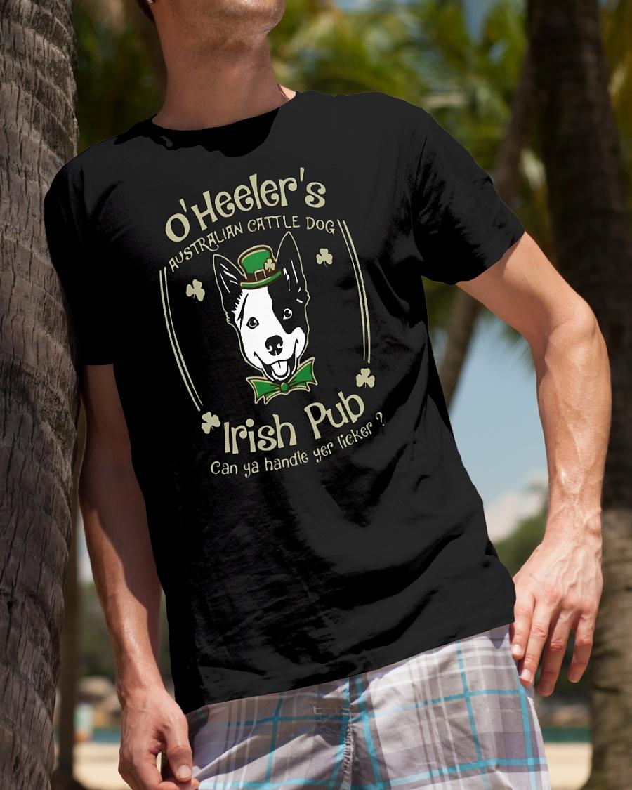 St Patrick's day O' heelers Australian cattle dog irish pub can ya handle yer licker shirt