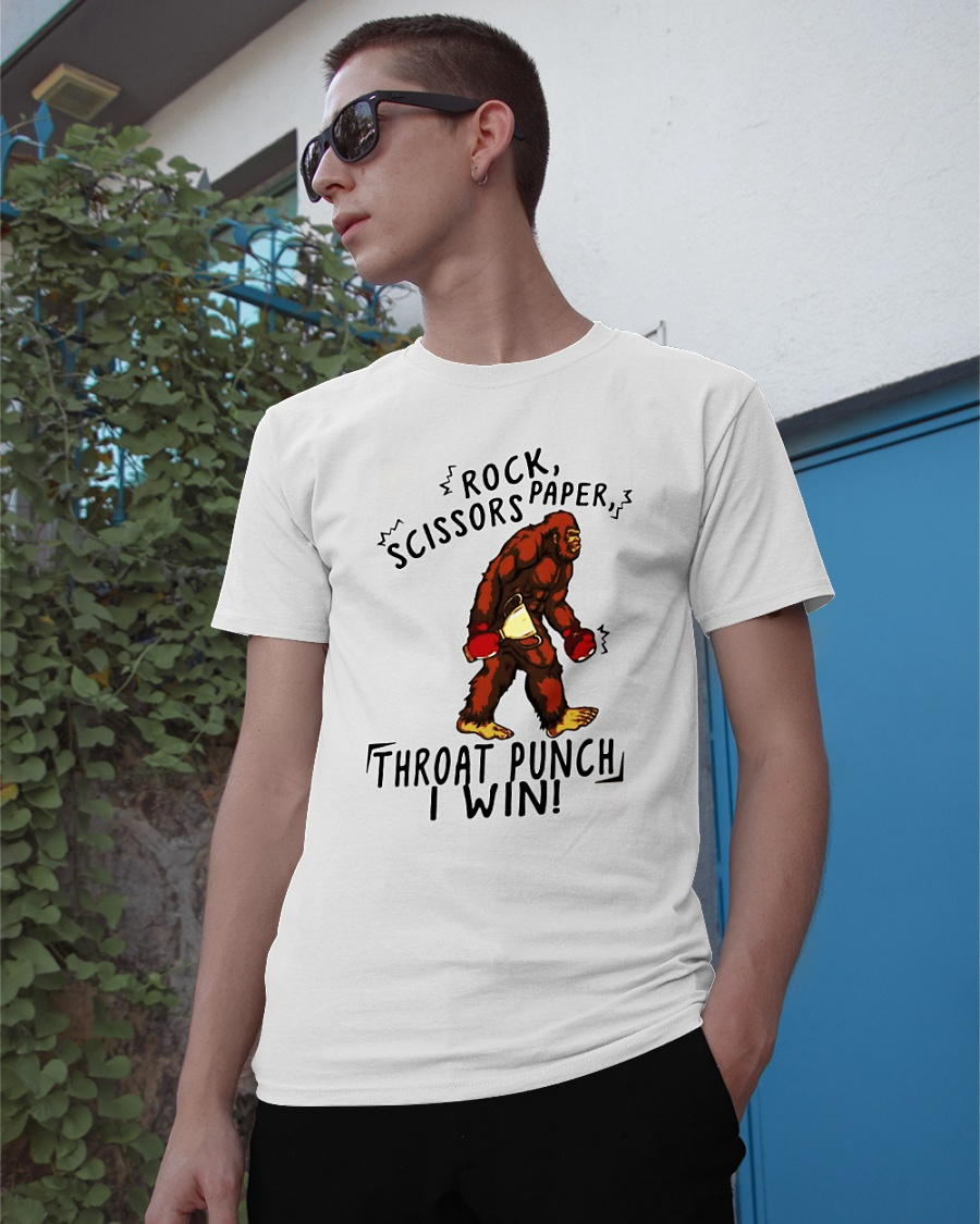 Bigfoot Rock Scissors Paper Throat Punch I Win shirt