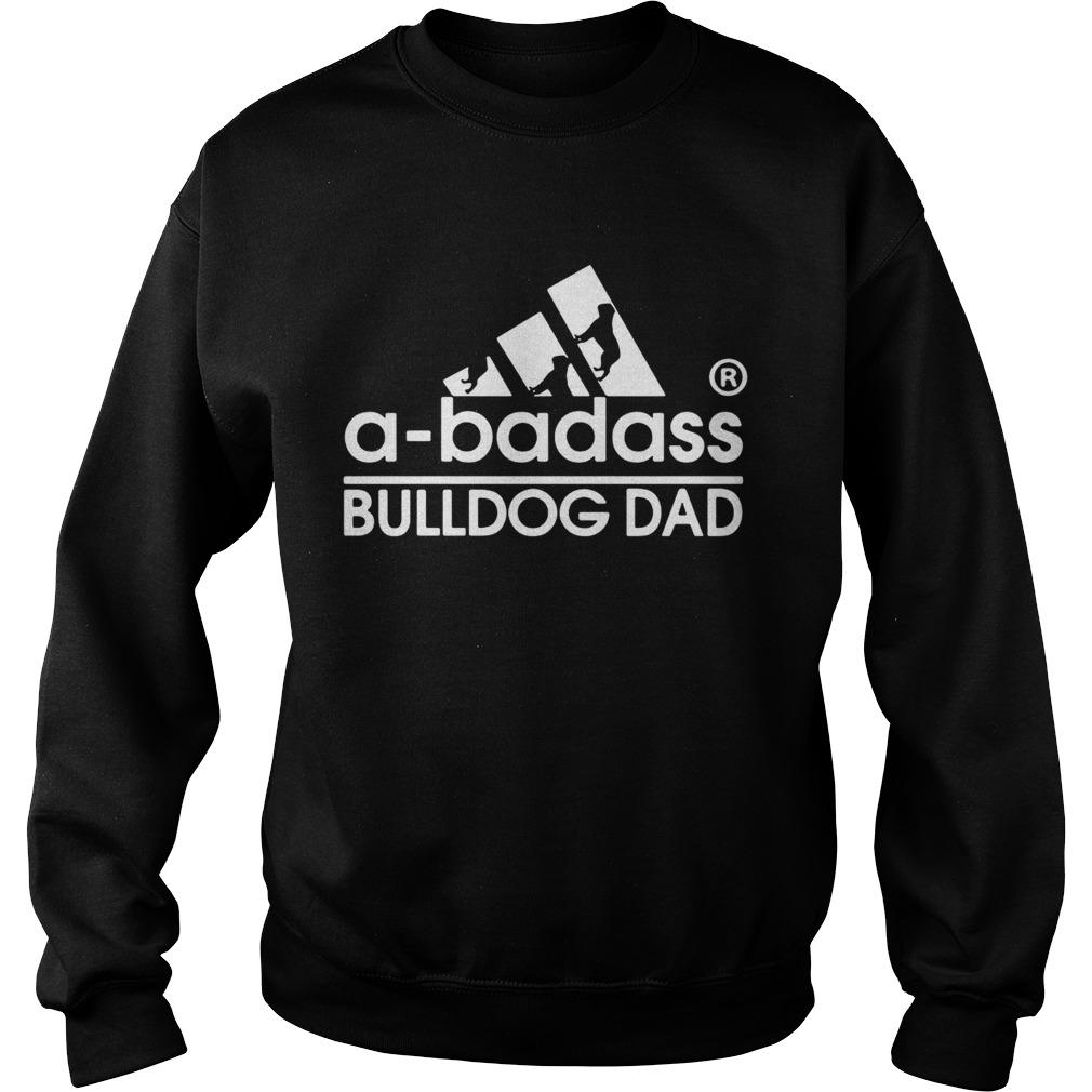 A-badass American Bulldog dad adidas Sweat shirt