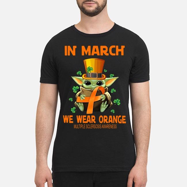Baby Yoda In March we wear orange multiple sclerosis awareness shirt