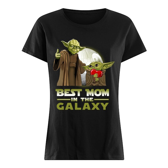 Master Yoda and baby Yoda best mom in the Galaxy Ladies t-shirt