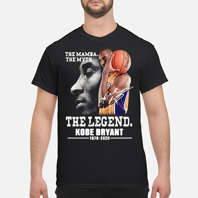 The mamba the myth the Legend Kobe Bryant shirt
