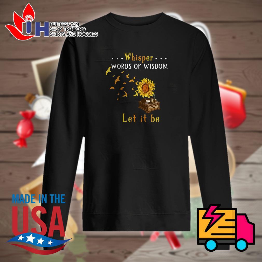 Sunflower music whisper words of wisdom let it be Sweater