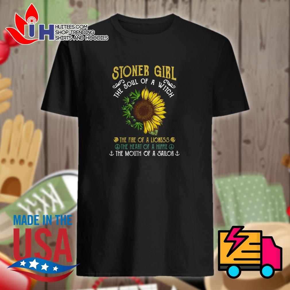Sunflower and weed stoner girl the soul of a witch shirt