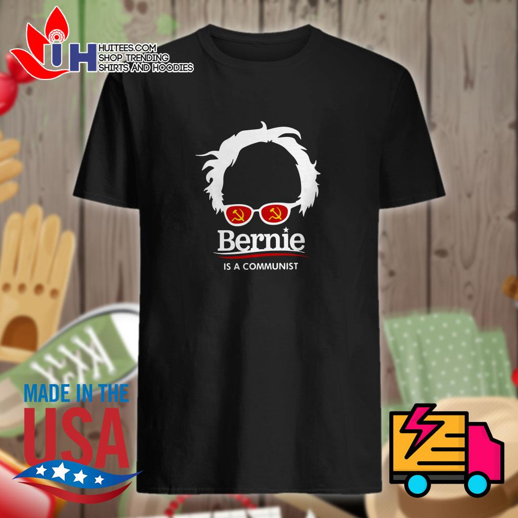 Trump 2020 Bernie is a communist shirt