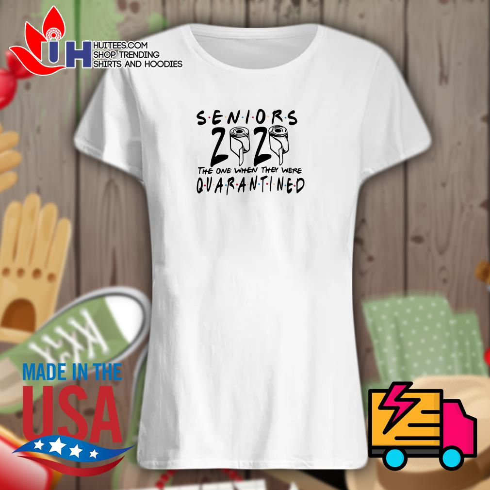 Seniors 2020 the one when they were quarantined Ladies t-shirt