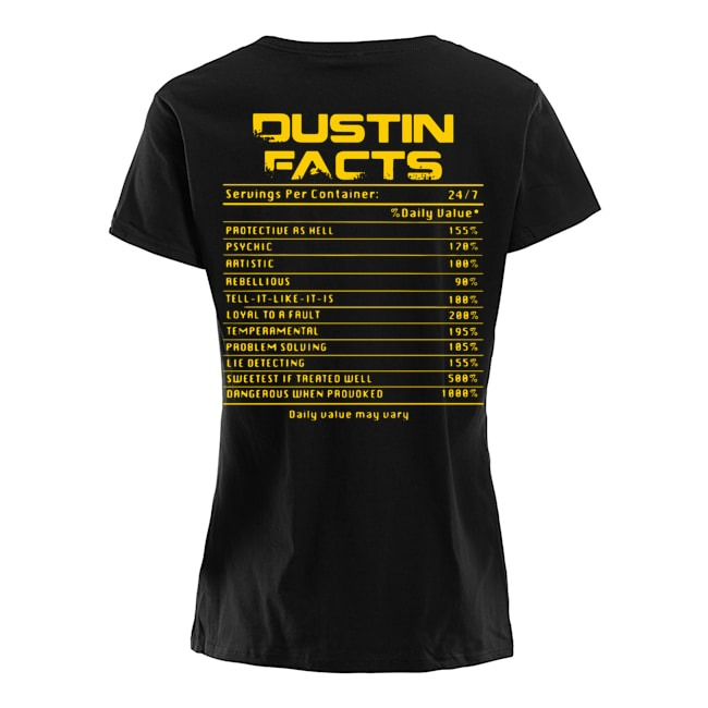 Dustin facts daily value may vary Ladies t-shirt
