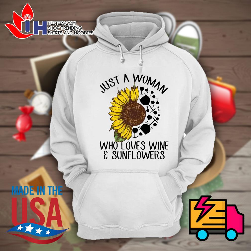 Just a woman who loves wine & sunflowers s Hoodie