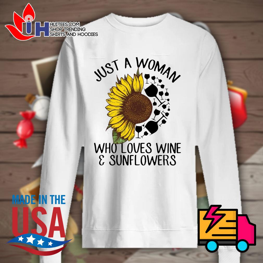 Just a woman who loves wine & sunflowers s Sweater