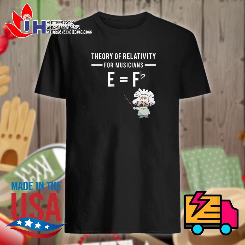 Theory of relativity for musicians E= Fb shirt