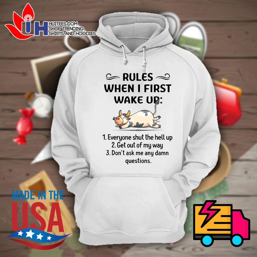 Cows Rules when I first wake up s Hoodie
