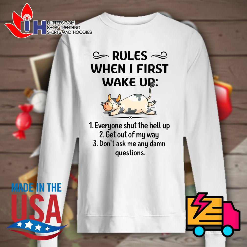 Cows Rules when I first wake up s Sweater